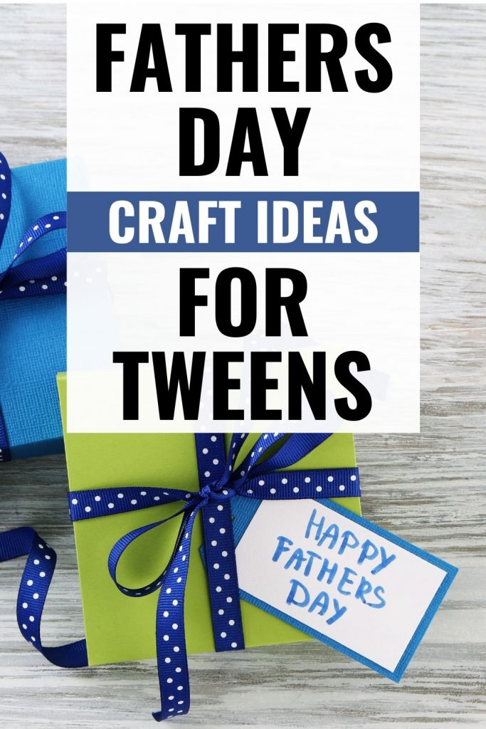 green and blue gift boxes with blue ribbon and card saying Happy Fathers Day - Fathers Day craft ideas for tweens