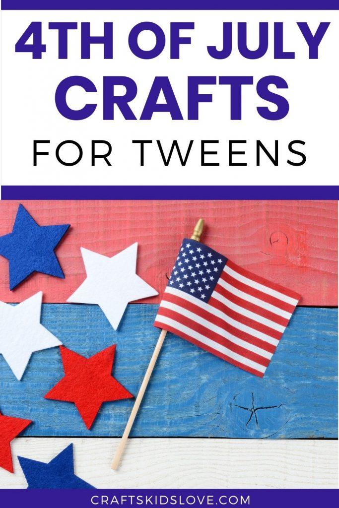 Fun 4th of July crafts that are perfect for tweens and big kids! These no-fuss big kids 4th of July crafts will entertain for hours.