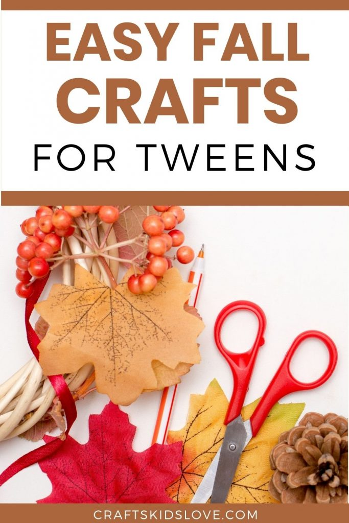 easy fall crafts for tweens to do, perfect for ages 10-12