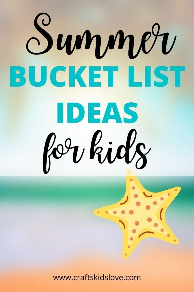 Kids summer bucket list ideas